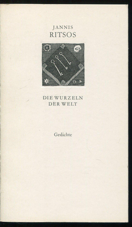 Die Wurzeln Der Welt Gedichte Nachgedichtet Von Bernd Jentzsch Und Klaus Dieter Sommer