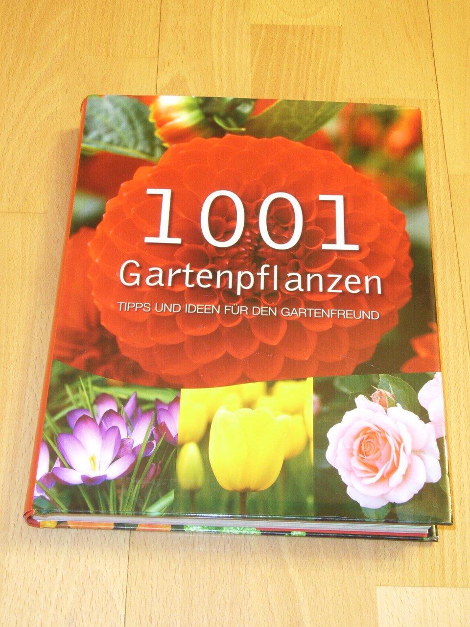 """""""1001 Gartenpflanzen Tipps und Ideen für den Gartenfreund"""" – Bücher  gebraucht, antiquarisch & neu kaufen"""