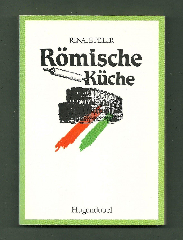 Römische Küche | Romische Kuche Renate Peiler Buch Gebraucht Kaufen