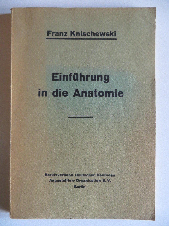 Einführung in die anatomie unter besonderer Berücksichtigung ...
