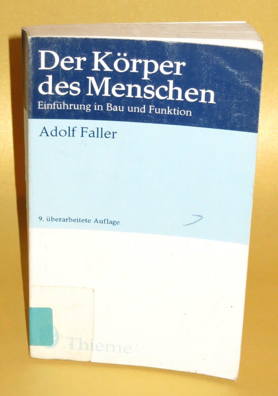 """Der Körper des Menschen - Einführung in Bau und Funktion"""" (Adolf ..."""