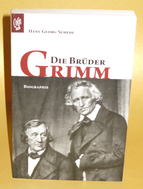 gebrauchtes buch hans georg schede die brder grimm biographie - Gebrder Grimm Lebenslauf
