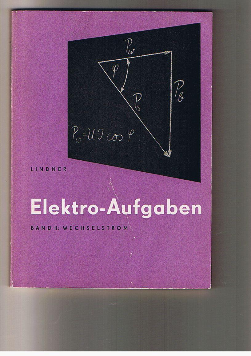 Elektro-Aufgaben - Übungsaufgaben zu den Grundlagen der ...