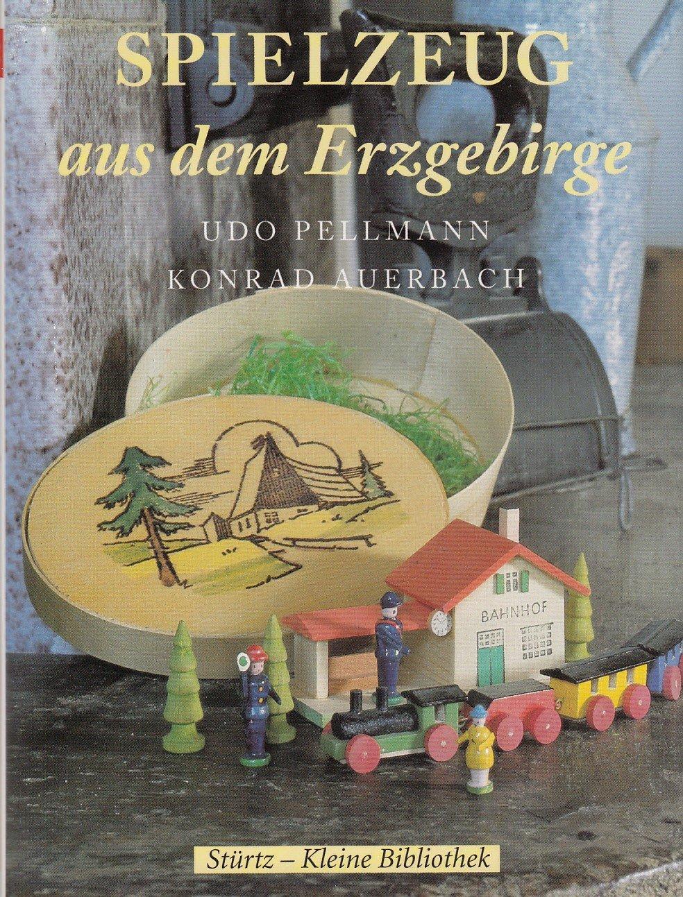 auerbach konrad spielzeug aus dem erzgebirge b cher gebraucht antiquarisch neu kaufen. Black Bedroom Furniture Sets. Home Design Ideas