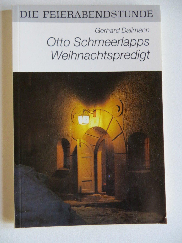 """Otto Schmeerlapps Weihnachtspredigt"""" – Bücher gebraucht ..."""