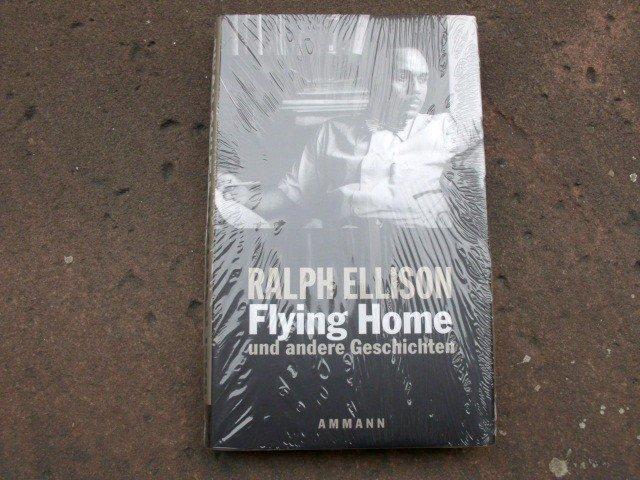 Ralph Ellison Das Beste Flying Home Und Andere Geschichten Allgemeine Kurzgeschichten