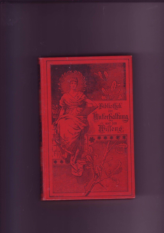bibliothek der unterhaltung und des wissens 1895 band 1