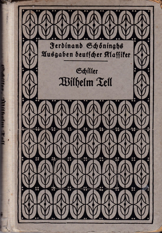 gebrauchtes Buch – Funke, Dr. A. Hsgr. – Schillers Wilhelm ...