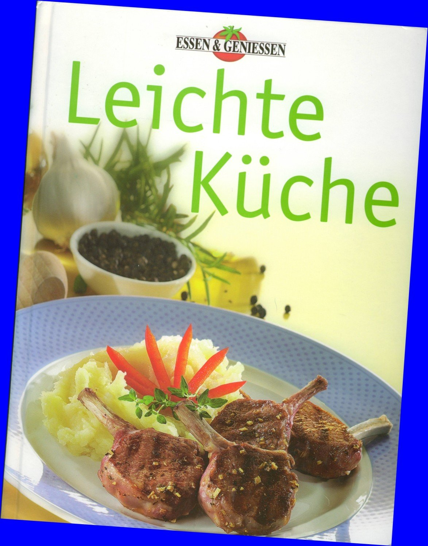 """Essen & Geniessen: Leichte Küche"""" (Leichte Küche) – Buch gebraucht ..."""