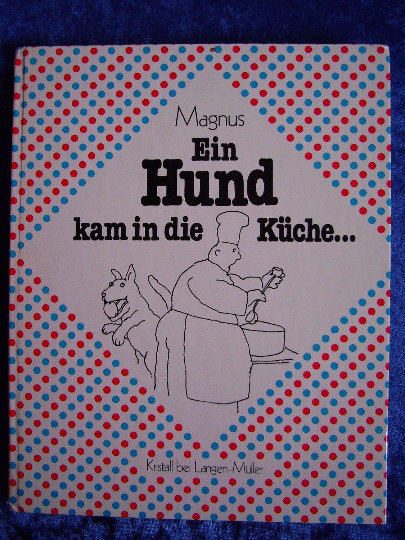 """Ein Hund kam in die Küche"""" – Bücher gebraucht, antiquarisch & neu kaufen"""