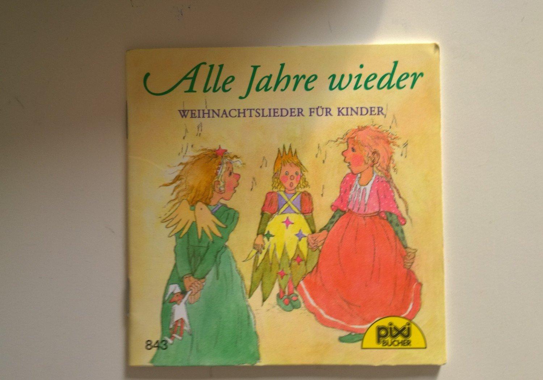 """Alle Jahre wieder, Weihnachtslieder für Kinder"""" (Pixi-Bücher) – Buch ..."""