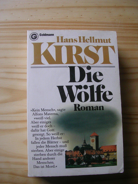 """44f3cb91fda76 Die Wölfe - Roman"""" (Hans Hellmut Kirst) – Buch gebraucht kaufen ..."""