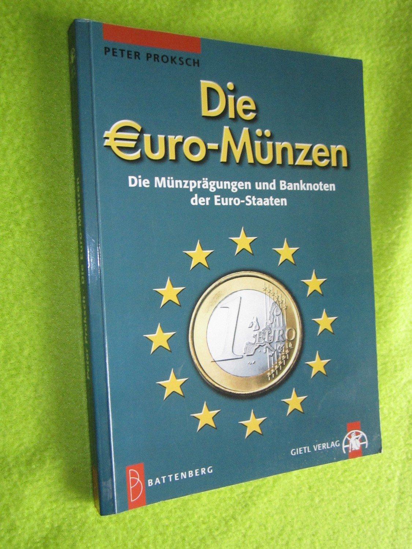 Die Euro Münzen Die Münzprägungen Und Banknoten Der Euro Staaten