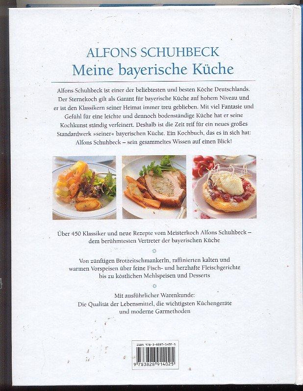 """Alfons Schuhbeck, Meine Bayerische Küche"""" – Bücher gebraucht ..."""