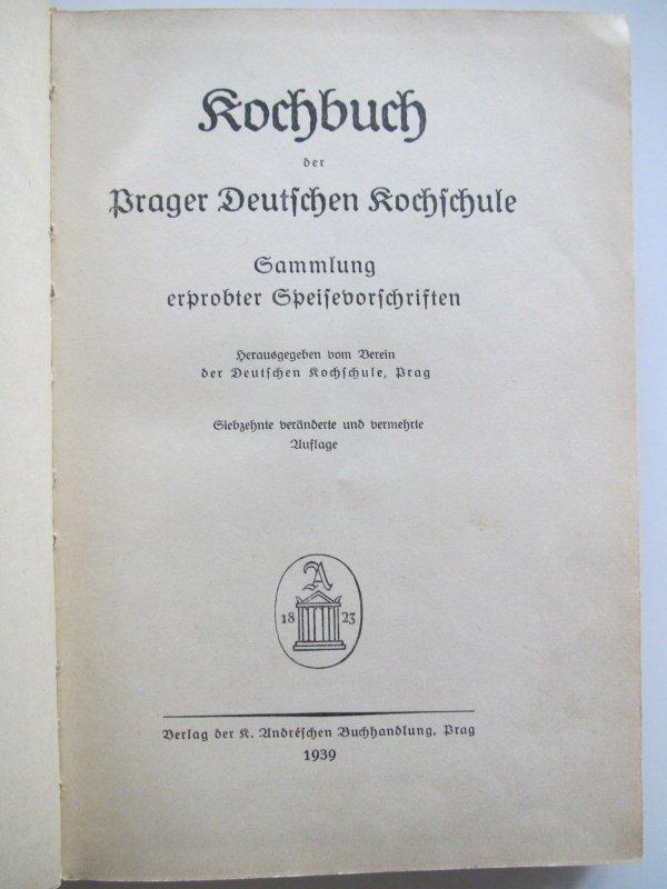 """Kochschule buch  Kochbuch der Prager Deutschen Kochschule"""" (Kochbuch der Prager ..."""