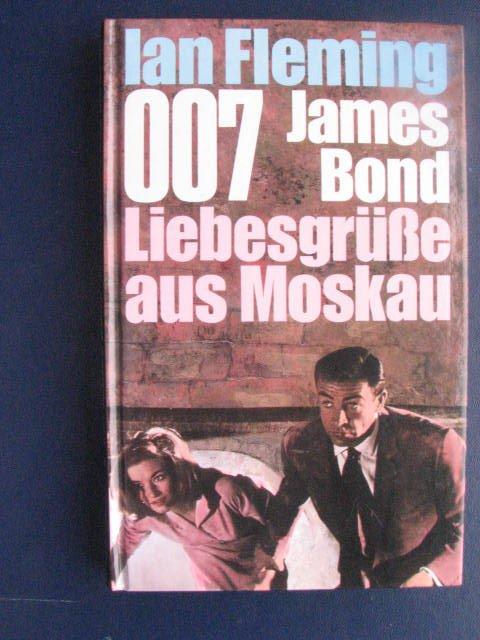 007 James Bond Liebesgrusse Aus Moskau Bucher Gebraucht Antiquarisch Neu Kaufen