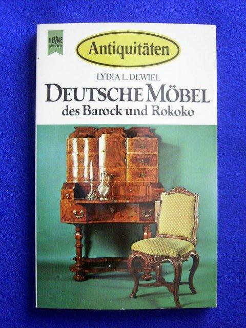 deutsche m bel des barock und rokoko dewiel lydia l buch gebraucht kaufen a01rpcby01zzt. Black Bedroom Furniture Sets. Home Design Ideas