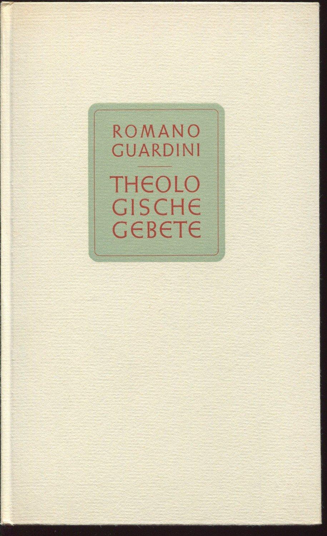 """Romano Guardini Matrimonio : """"romano guardini theologische gebete"""" bücher gebraucht"""