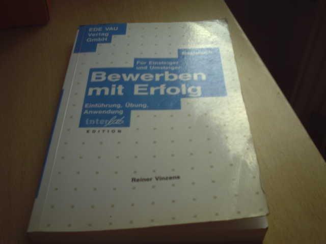Bewerben Mit Erfolg Reiner Vinzens Buch Gebraucht Kaufen
