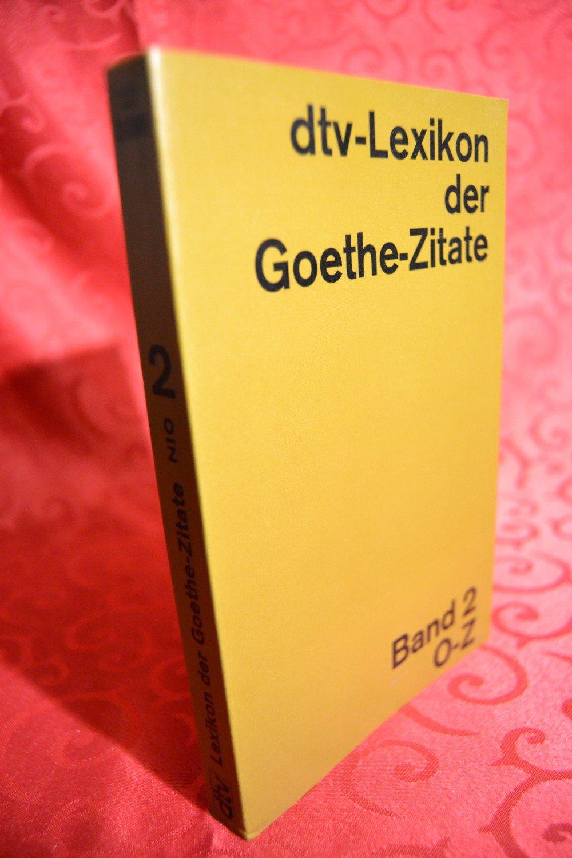 Dtv Lexikon Der Goethe Zitate Richard Dobel Buch Gebraucht