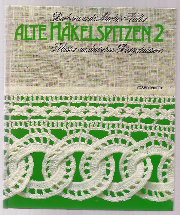 """Alte Häkelspitzen 2 Muster aus deutschen Bürgerhäusern"""" (Barbara und ..."""