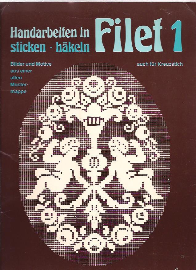 Handarbeiten in sticken-häkeln Filet 1 auch für Kreuzstich Bilder ...