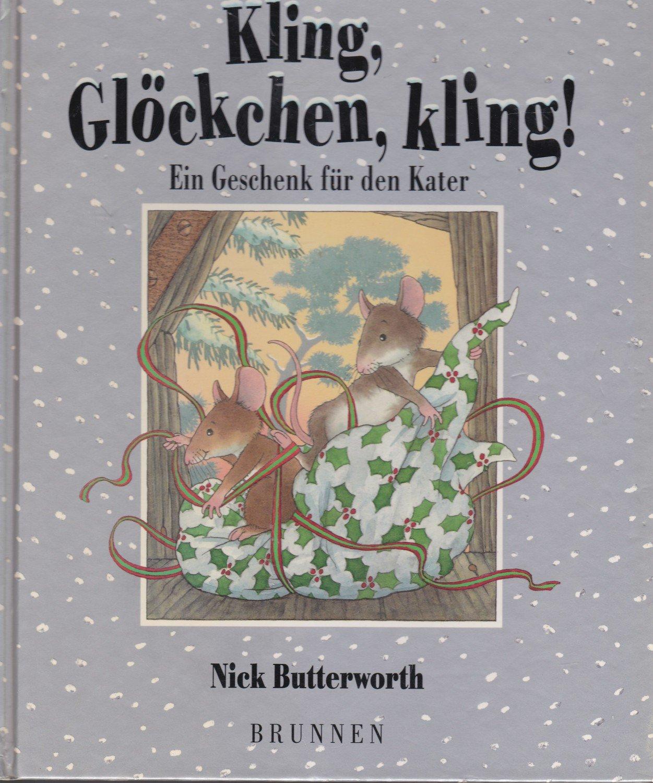 Großartig Kling Glöckchen Beste Wahl Gebrauchtes Buch – Butterworth, Nick – Kling,