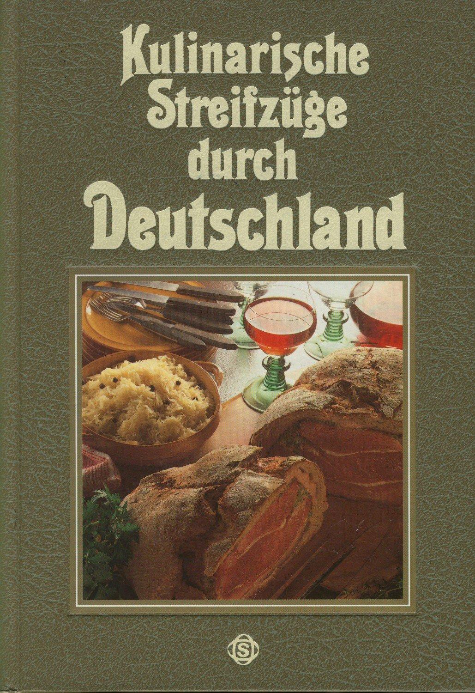 """""""Kulinarische Streifzüge durch Deutschland"""" (Schmitz Hannes Winter) – Buch gebraucht kaufen ..."""