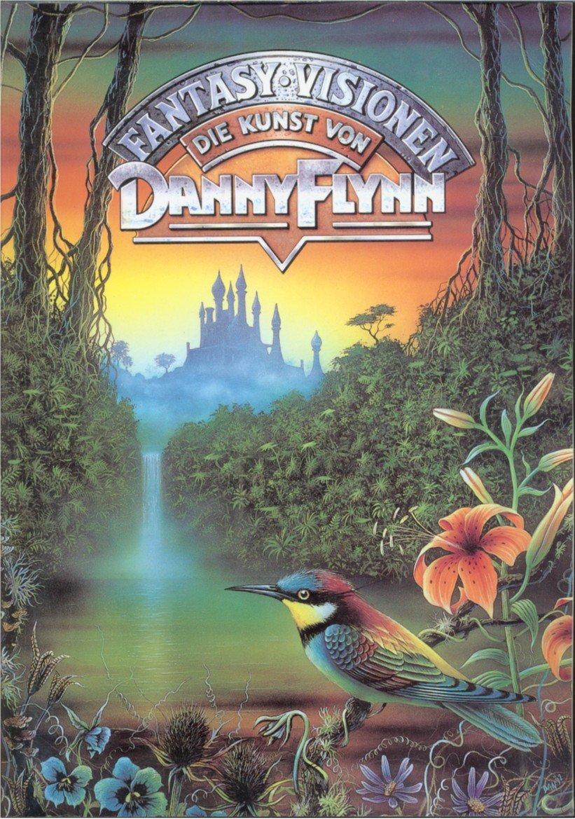fantasy visionen die kunst von danny flynn artbook. Black Bedroom Furniture Sets. Home Design Ideas