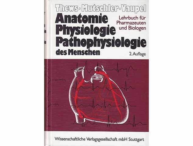 Anatomie Physiologie Pathologie des Menschen Ein Lehrbuch für ...