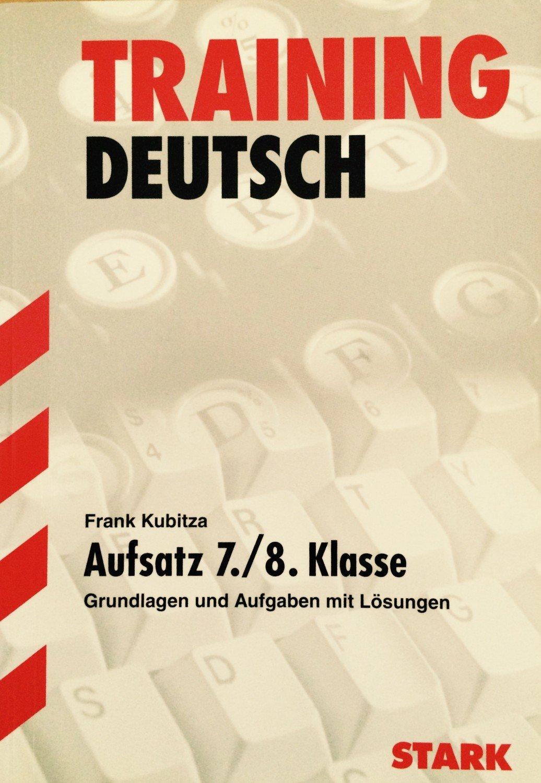 Training Gymnasium Deutsch Aufsatz 7 Frank Kubitza Buch Gebraucht Kaufen A01wkwtd01zz2
