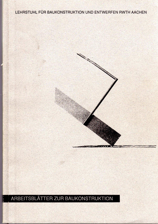 Arbeitsblätter Zur Baukonstruktion