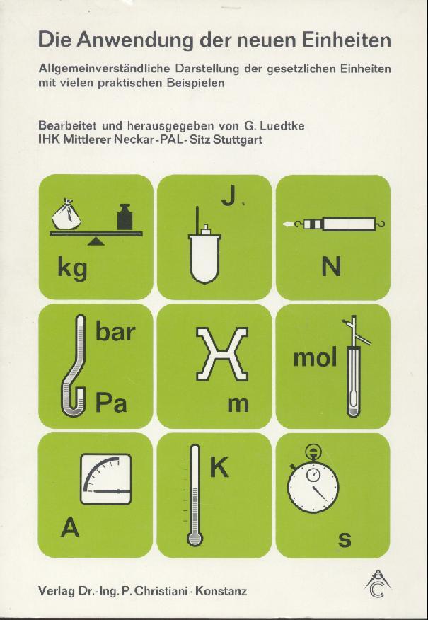 Die Anwendung Der Neuen Einheiten Luedtke Gerhard Ihk Mittlerer