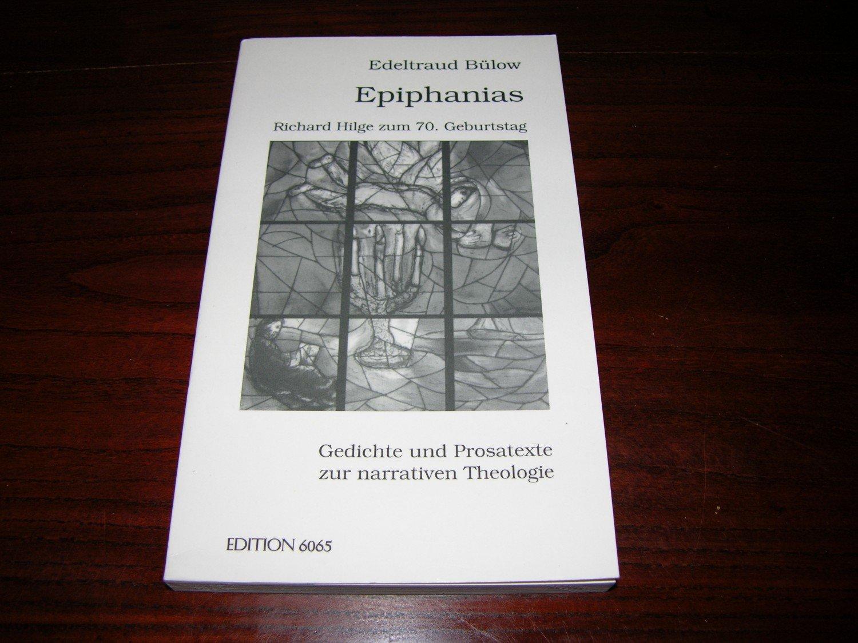 Epiphanias Gedichte Und Prosatexte Zur Narrativen Theologie Richard Hilge Zum 70geburtstag