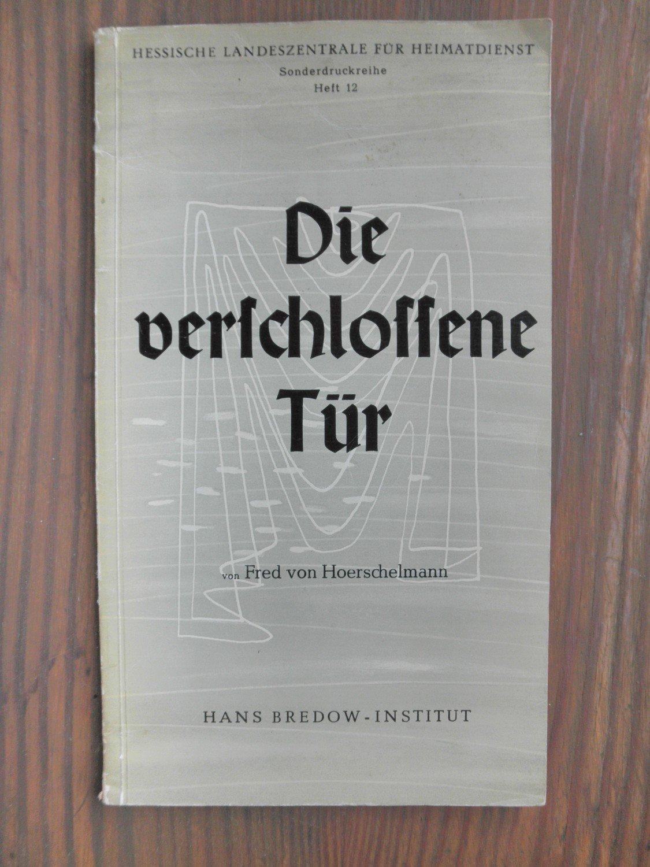 """Verschlossene tür  Die verschlossene Tür - Hörspiel"""" (Fred von Hoerschelmann) – Buch ..."""