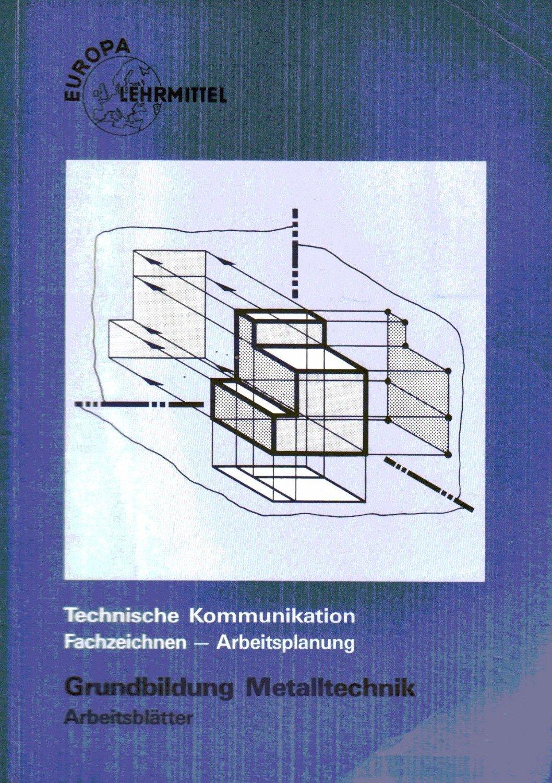 Technische Kommunikation Fachzeichnen - Arbeitsplanung Grundbildung ...