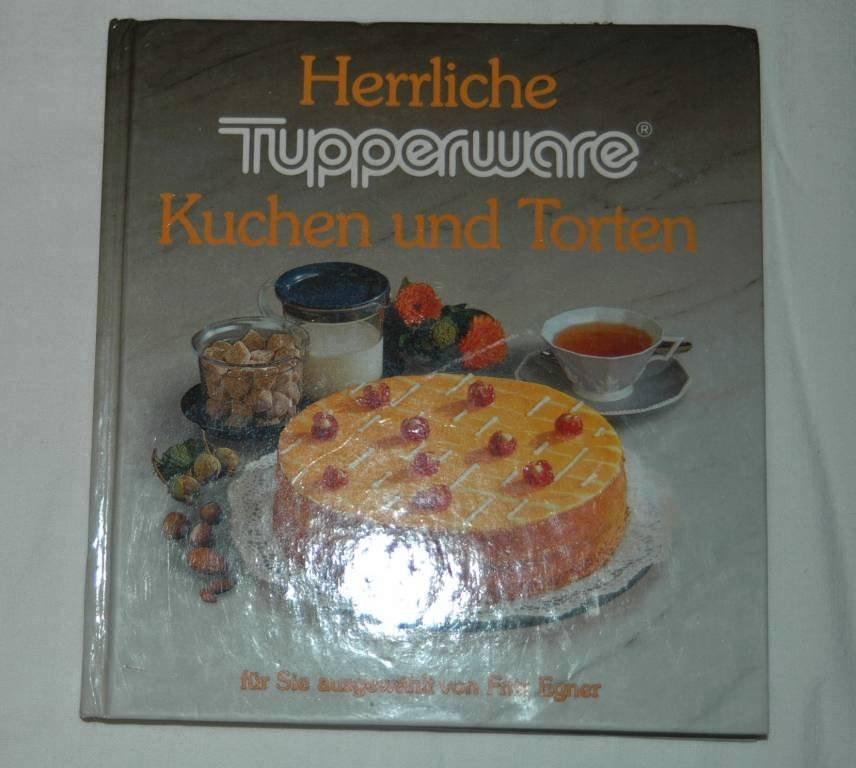 Tupper kochbuch kuchen und torten rezepte backen for Kochbuch backen