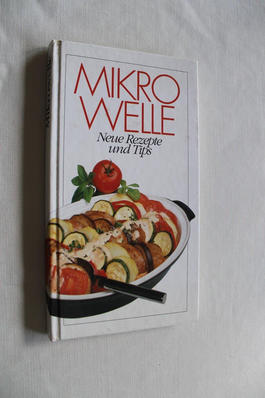Mikrowelle Rezepte Und Tips Buch Gebraucht Kaufen A01y3q2p01zzy