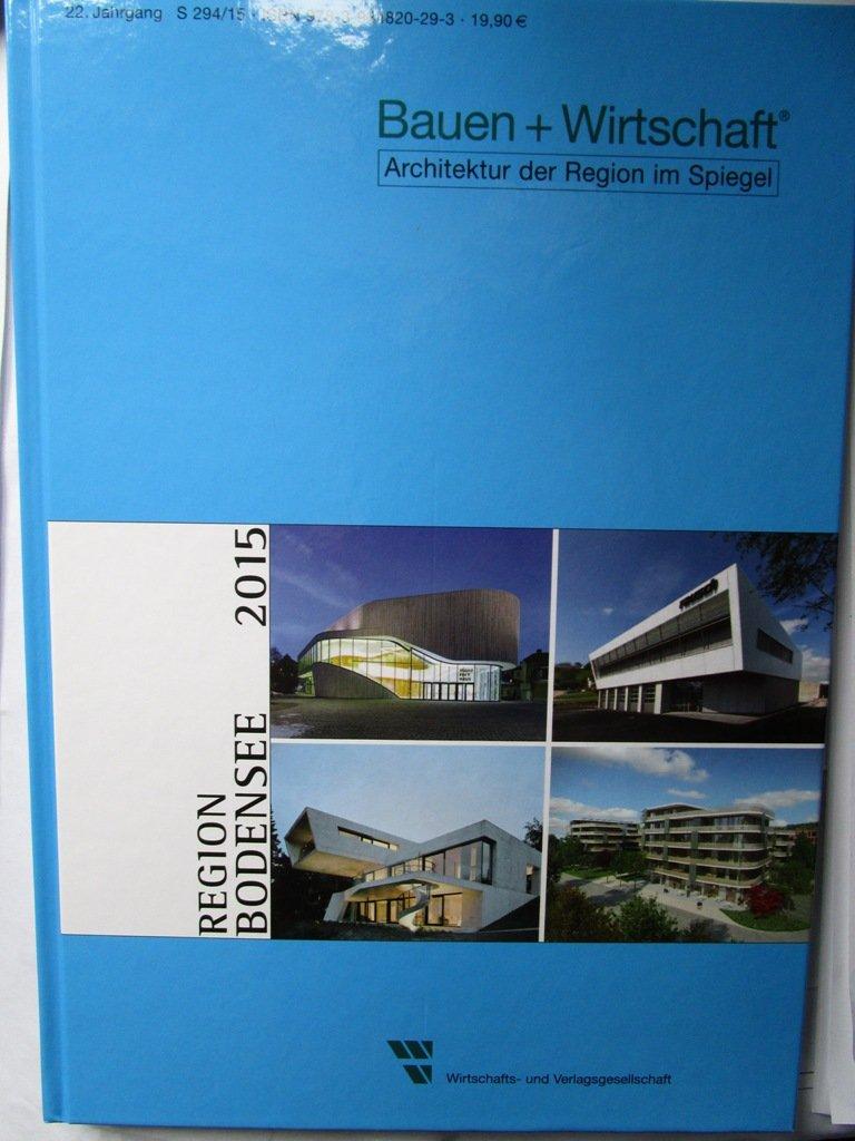 Bauen wirtschaft architektur der region im spiegel region for Spiegel wirtschaft