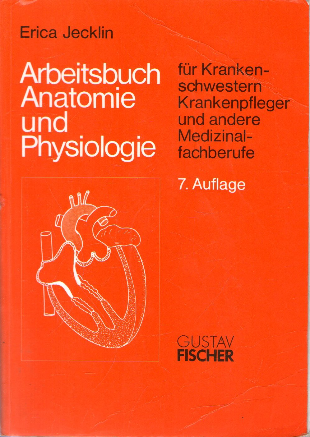 Fein Grundlagen Der Menschlichen Anatomie Und Physiologie Siebte ...