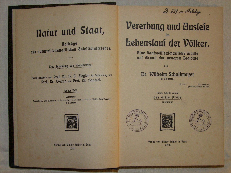 Wilhelm Schallmayer: Vererbung und Auslese im Lebenslauf der ...