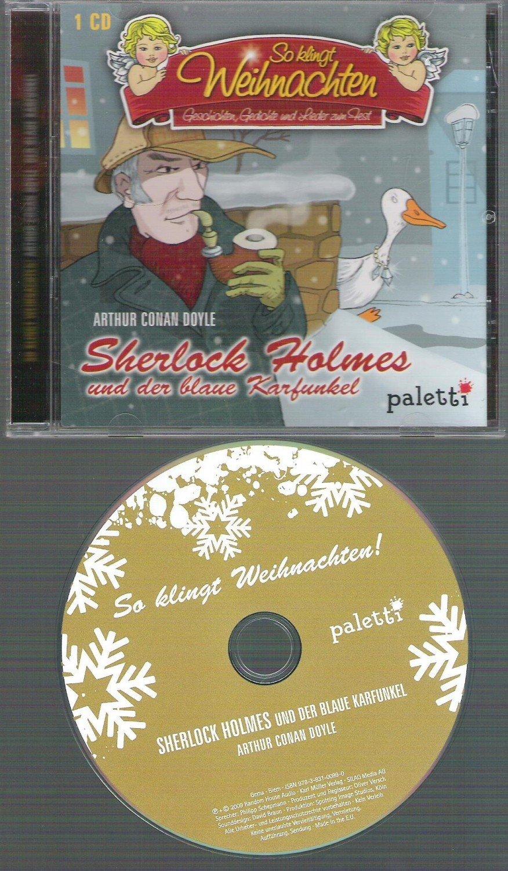 So klingt Weihnachten Sherlock Holmes und der blaue Karfunkel ...