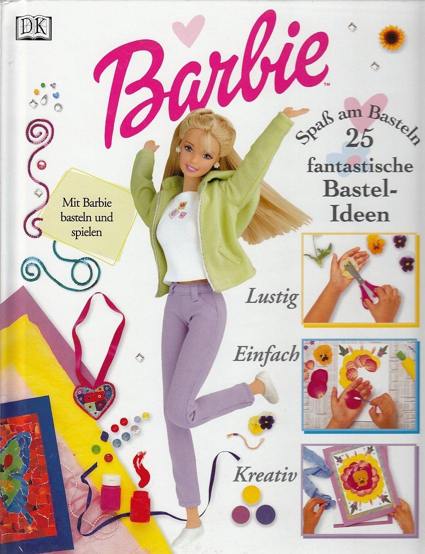 Barbie 25 Fantastische Bastel Ideen