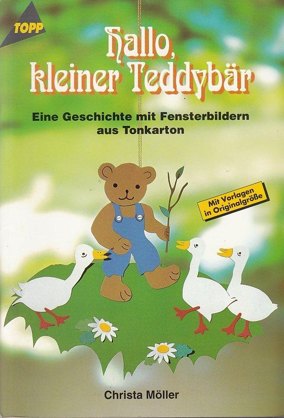 Hallo Kleiner Teddybar Moller Christa Moller Buch Gebraucht Kaufen A023izz401zzu