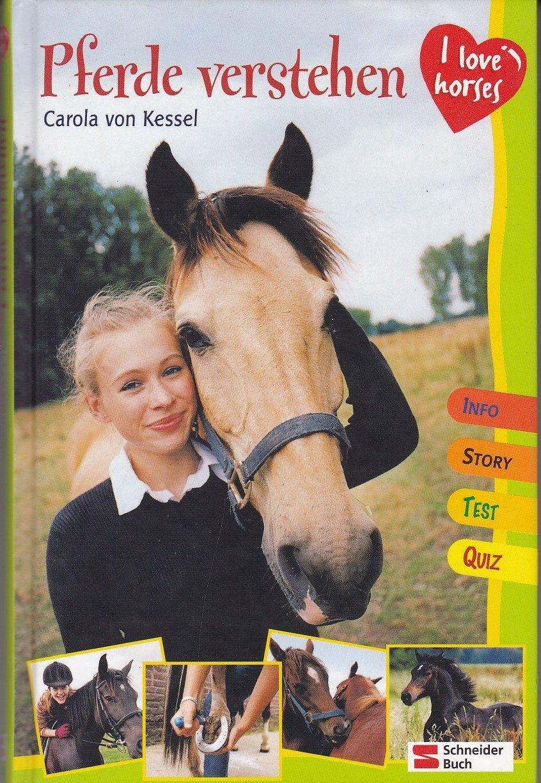 """Kessel Carola von, I love horses - Pferde verstehen"""" – Bücher ..."""