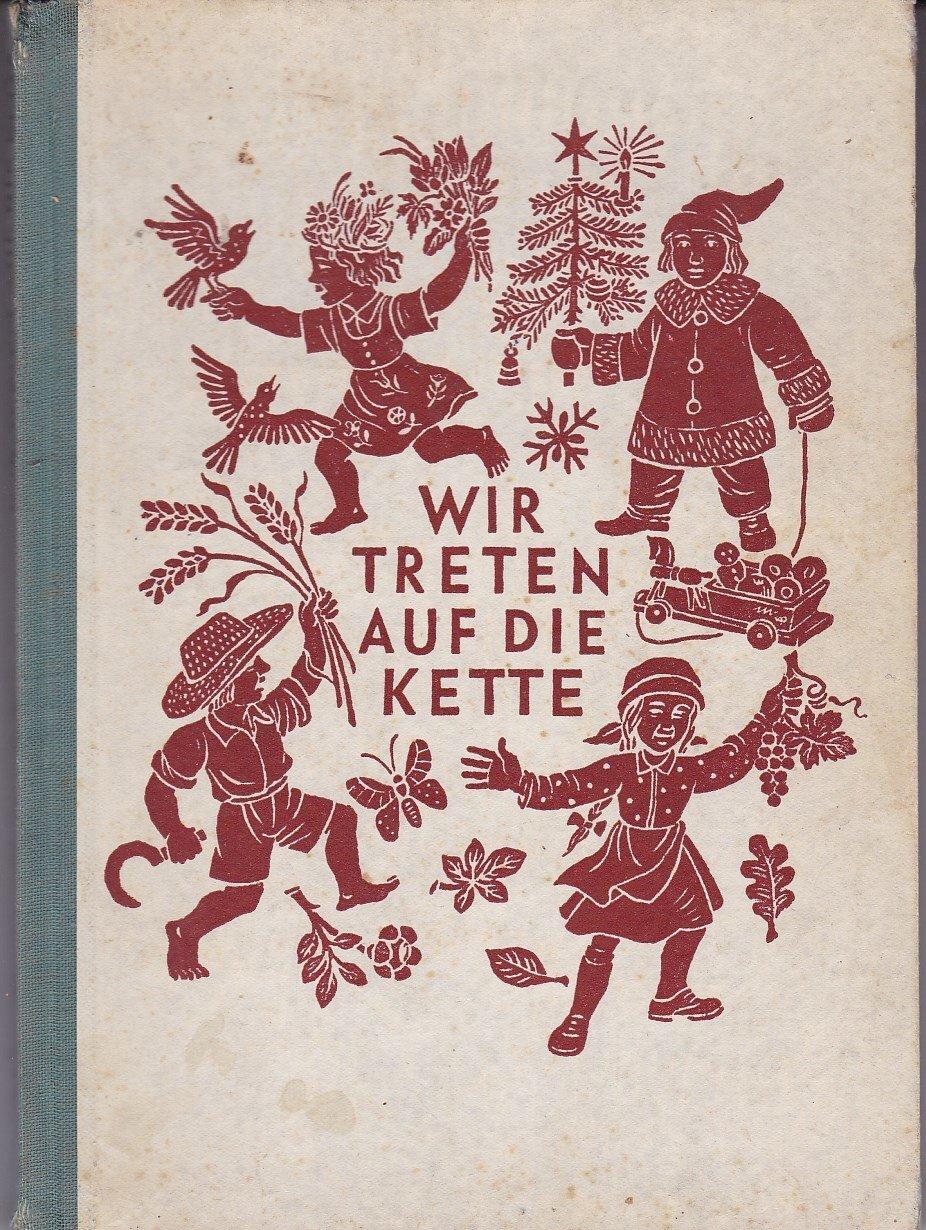 """Wir treten auf die Kette"""" (Leo Weismantel) – Buch antiquarisch ..."""