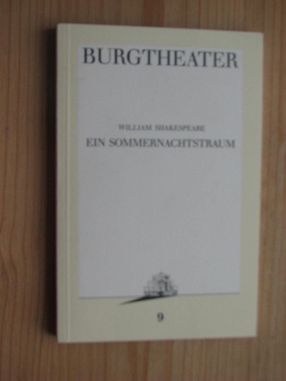 Ein Sommernachtstraum Herausgegeben Vom Burgtheater Wien Programmbuch Nr 9