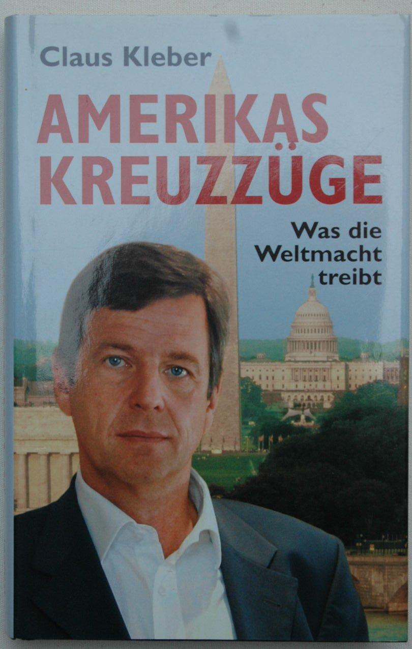 Amerikas Kreuzz Ge Claus Kleber Buch Gebraucht
