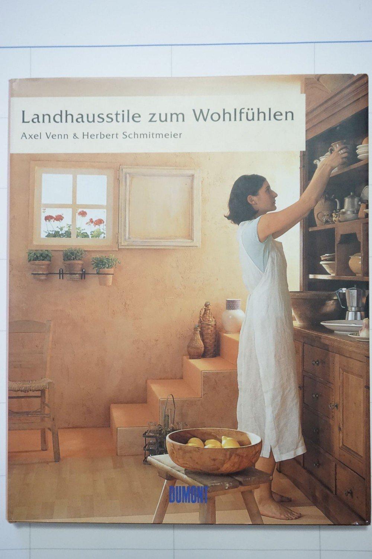 """Landhausstile zum Wohlfühlen"""" – Bücher gebraucht, antiquarisch ..."""