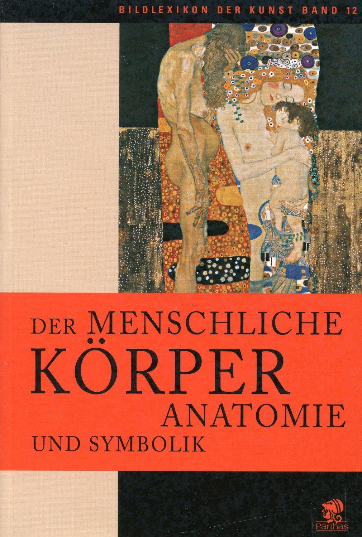 """Bildlexikon der Kunst / Der menschliche Körper"""" – Buch neu kaufen ..."""